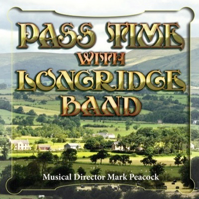 Pass Time With Longridge Band CD